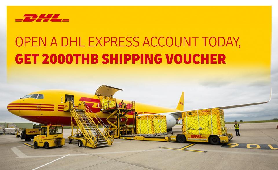 Open an DHL Express Account today. Get 2000 THB international shipping voucher*
